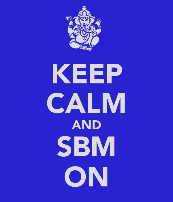 KEEP CALM AND SBM ON