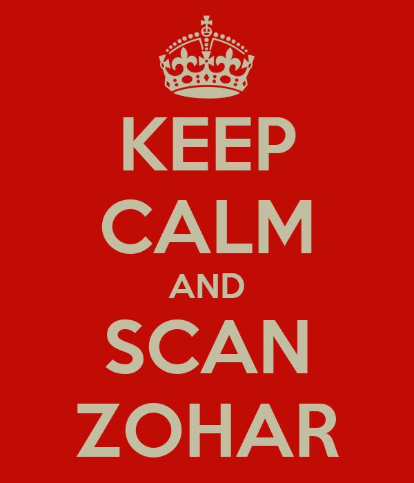 KEEP CALM AND SCAN ZOHAR
