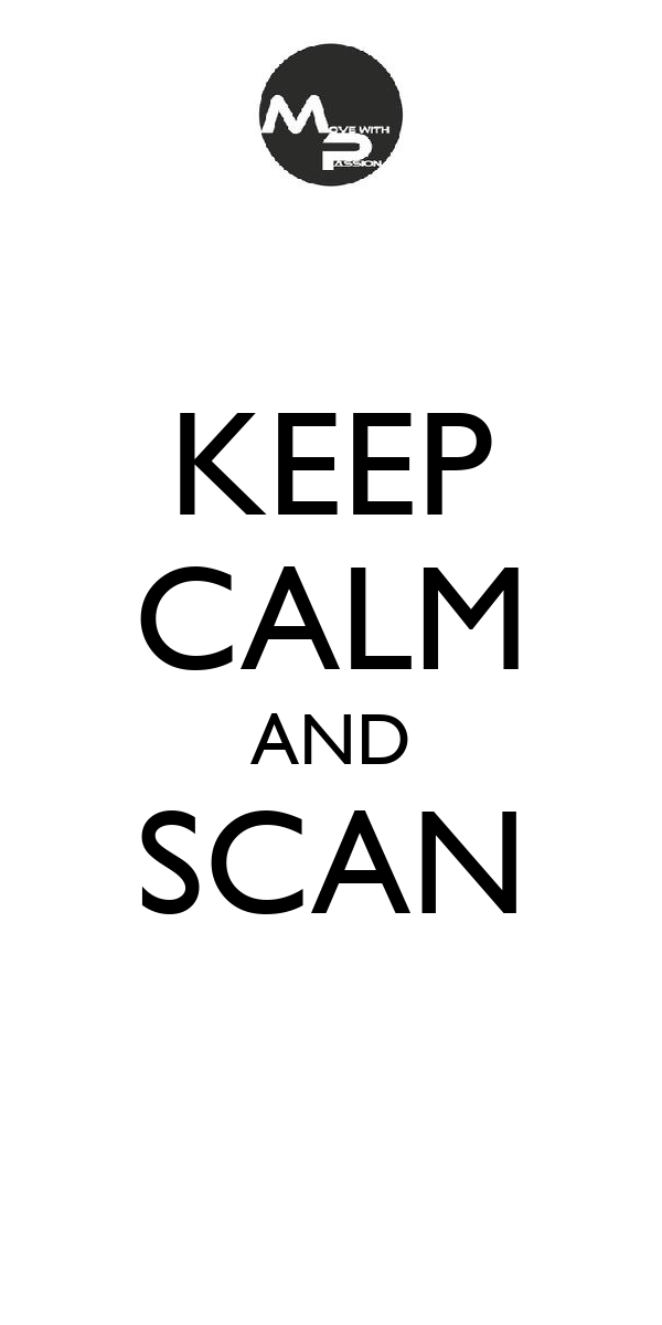 KEEP CALM AND SCAN