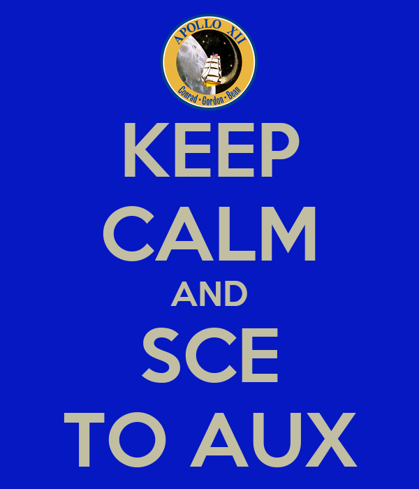 KEEP CALM AND SCE TO AUX