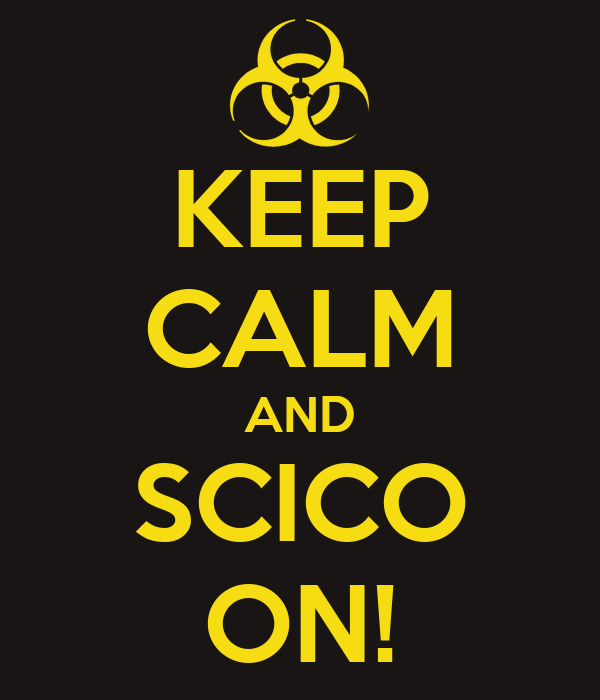 KEEP CALM AND SCICO ON!