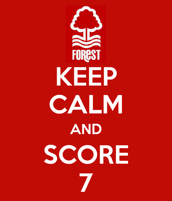 KEEP CALM AND SCORE 7