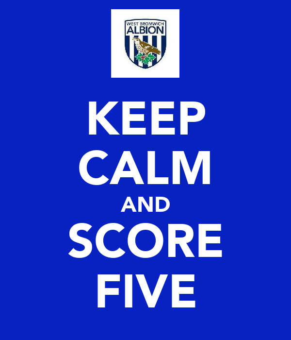 KEEP CALM AND SCORE FIVE