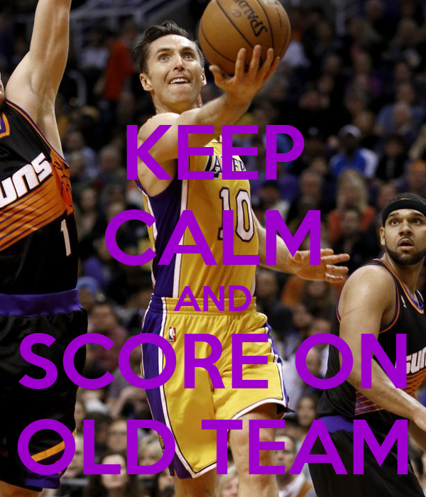 KEEP CALM AND SCORE ON OLD TEAM