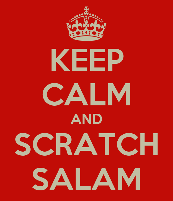 KEEP CALM AND SCRATCH SALAM