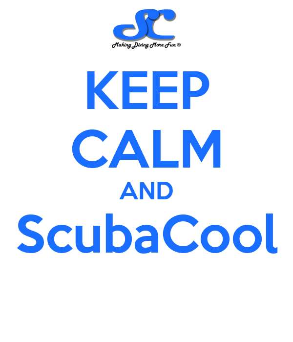 KEEP CALM AND ScubaCool