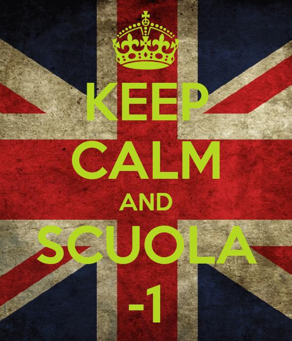 KEEP CALM AND SCUOLA -1