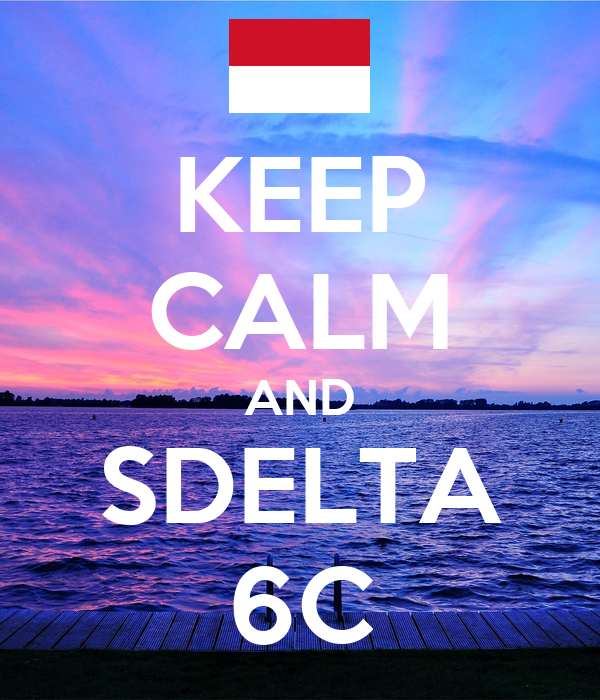 KEEP CALM AND SDELTA 6C