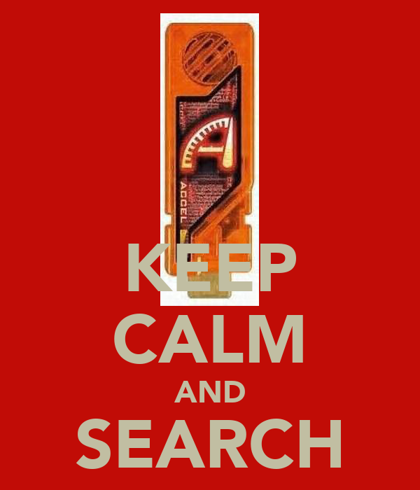 KEEP CALM AND SEARCH GAIA MEMORY