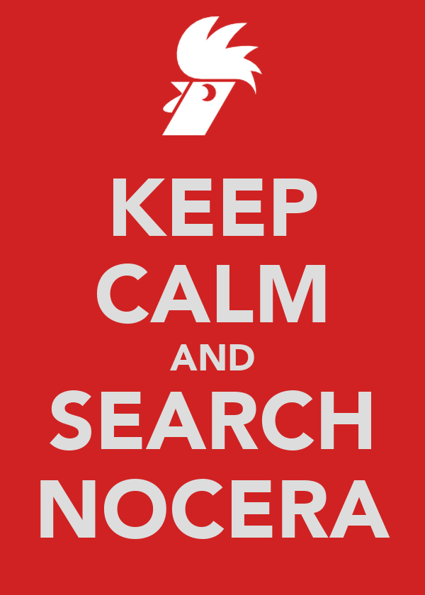 KEEP CALM AND SEARCH NOCERA