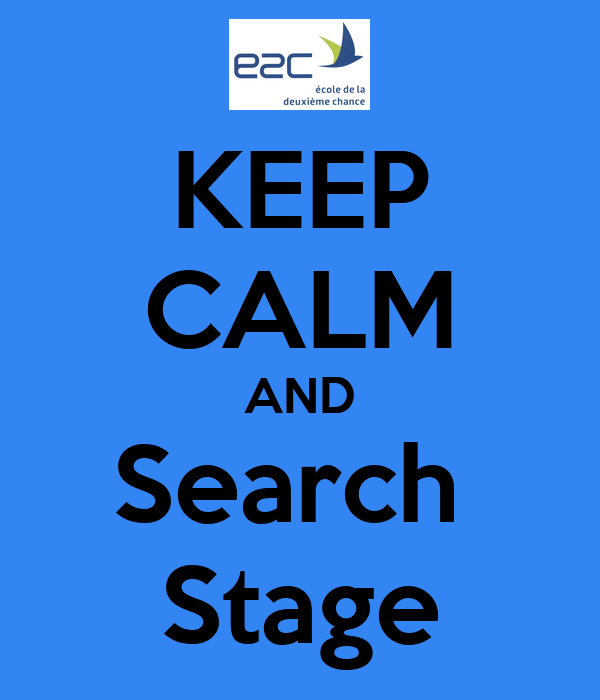 KEEP CALM AND Search  Stage
