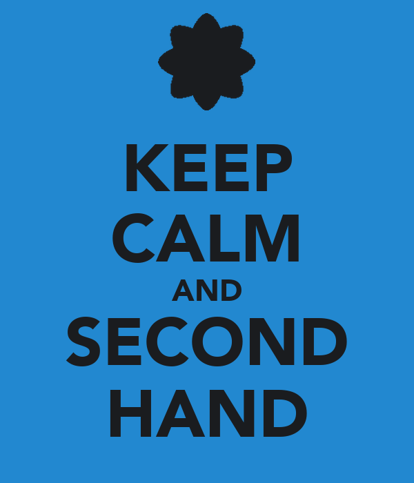 KEEP CALM AND SECOND HAND