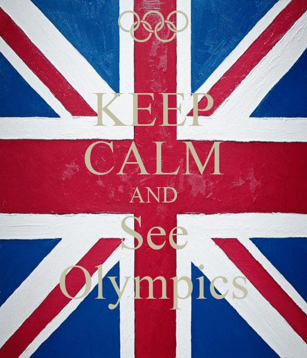 KEEP CALM AND See Olympics