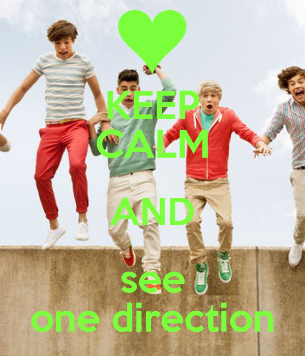 KEEP CALM AND see one direction