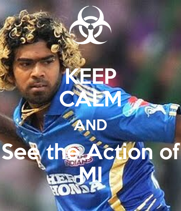 KEEP CALM AND See the Action of MI