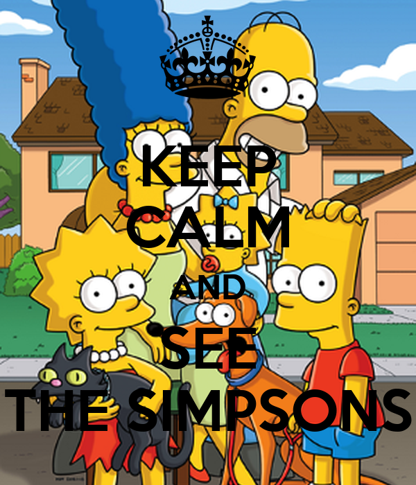 KEEP CALM AND SEE THE SIMPSONS