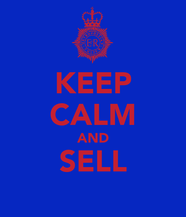 KEEP CALM AND SELL