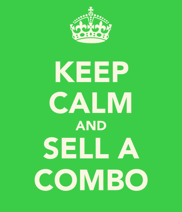 KEEP CALM AND SELL A COMBO