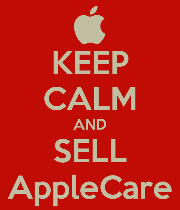 KEEP CALM AND SELL AppleCare