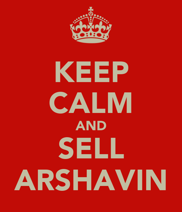 KEEP CALM AND SELL ARSHAVIN
