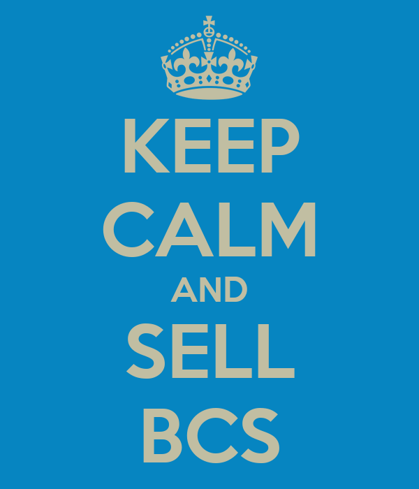 KEEP CALM AND SELL BCS