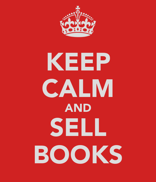 KEEP CALM AND SELL BOOKS
