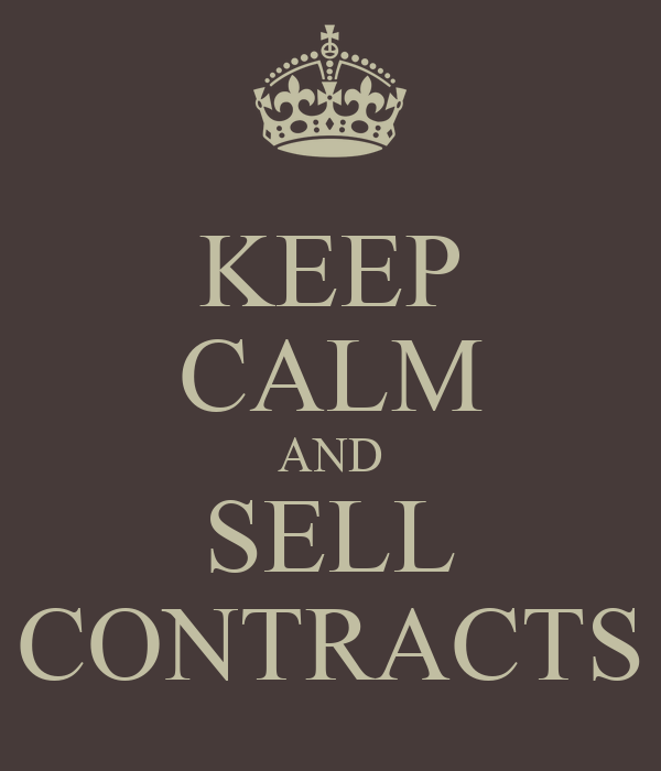 KEEP CALM AND SELL CONTRACTS