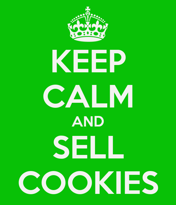 KEEP CALM AND SELL COOKIES