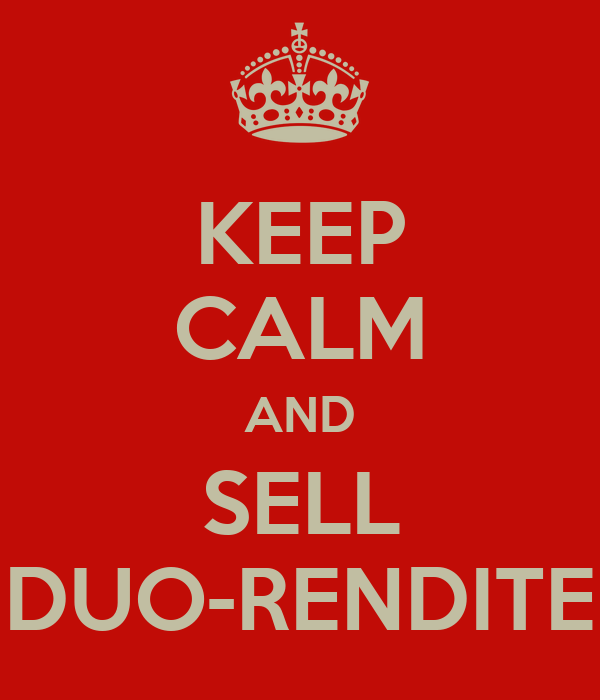 KEEP CALM AND SELL DUO-RENDITE