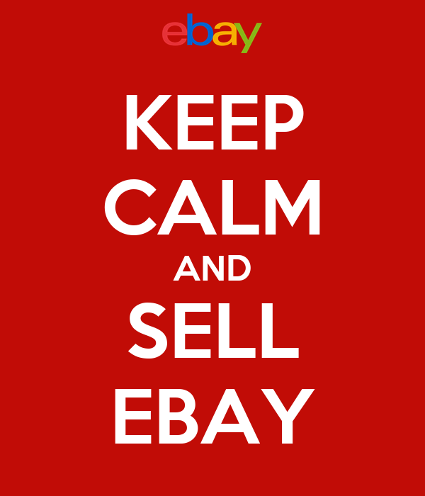 KEEP CALM AND SELL EBAY