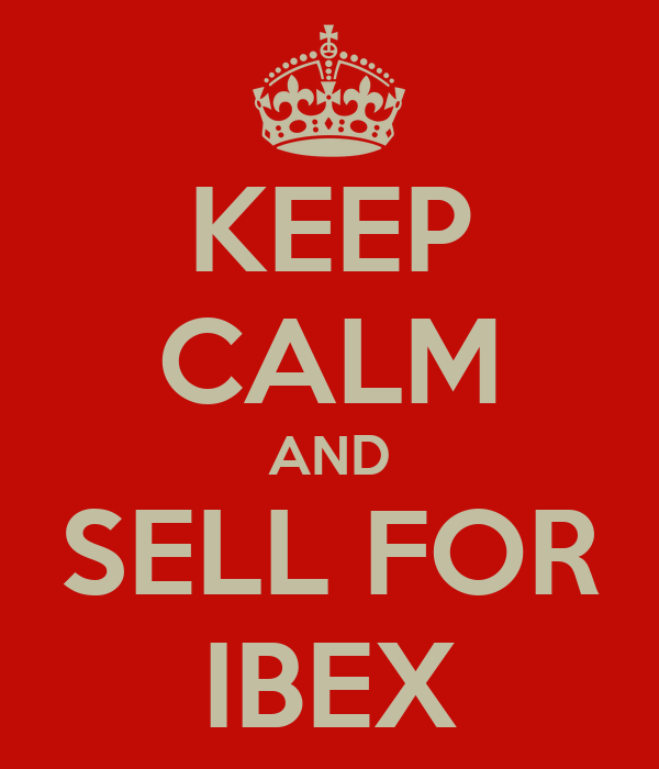KEEP CALM AND SELL FOR IBEX