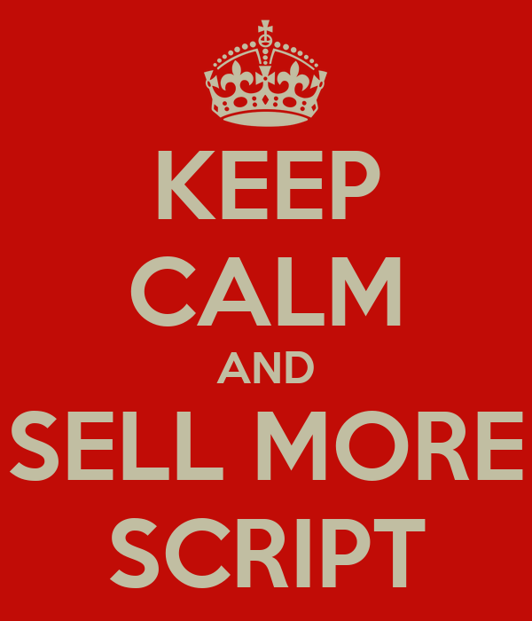 KEEP CALM AND SELL MORE SCRIPT