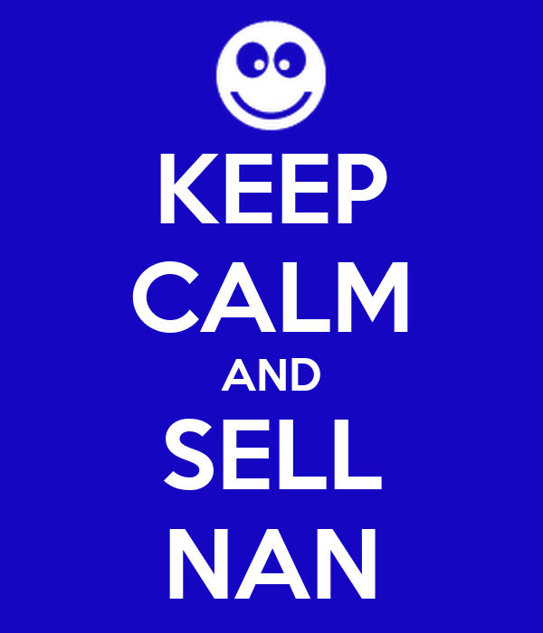 KEEP CALM AND SELL NAN