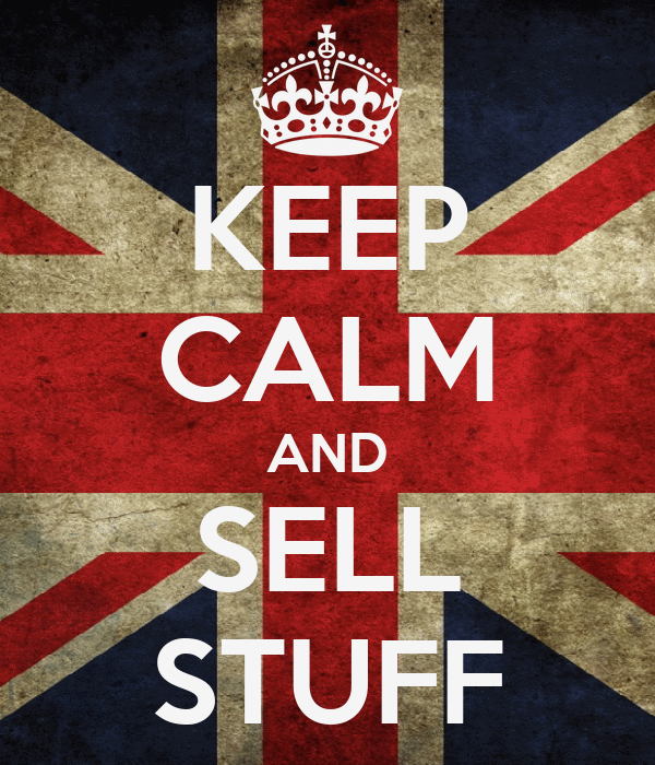 KEEP CALM AND SELL STUFF