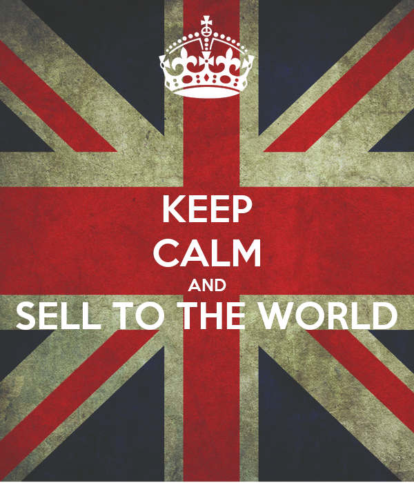 KEEP CALM AND SELL TO THE WORLD