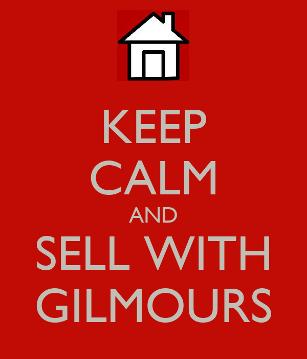 KEEP CALM AND SELL WITH GILMOURS