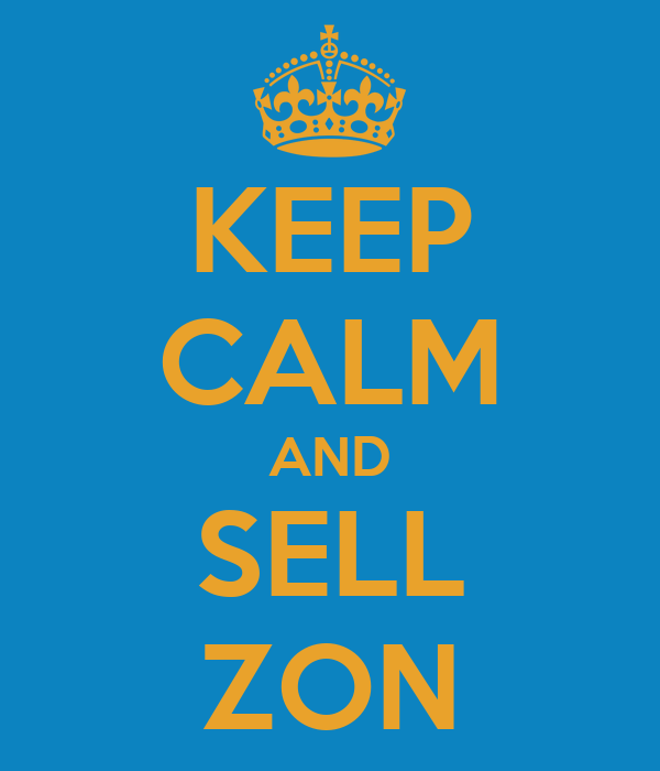 KEEP CALM AND SELL ZON