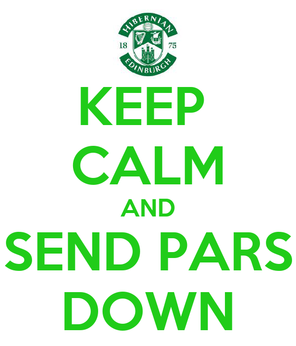 KEEP  CALM AND SEND PARS DOWN
