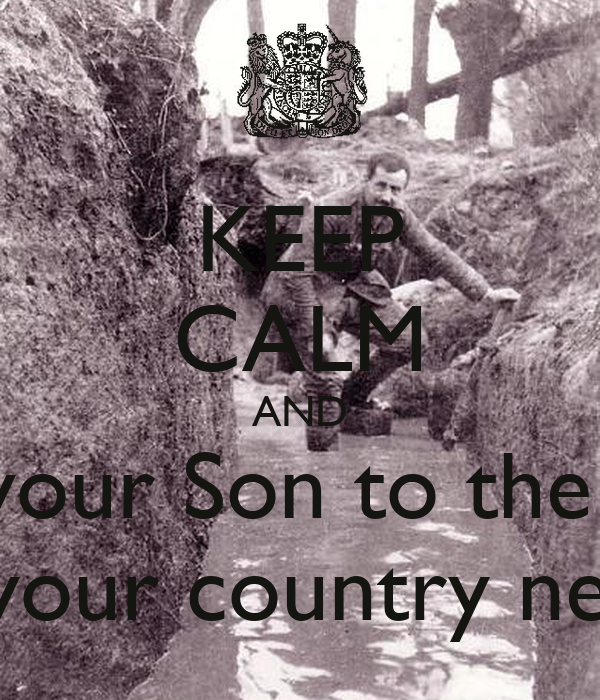 KEEP CALM AND Send your Son to the army  Because your country needs you!!