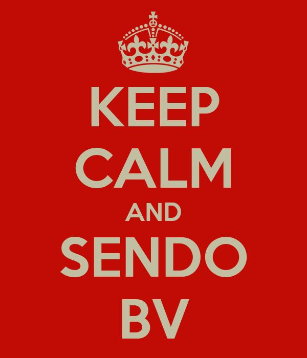 KEEP CALM AND SENDO BV