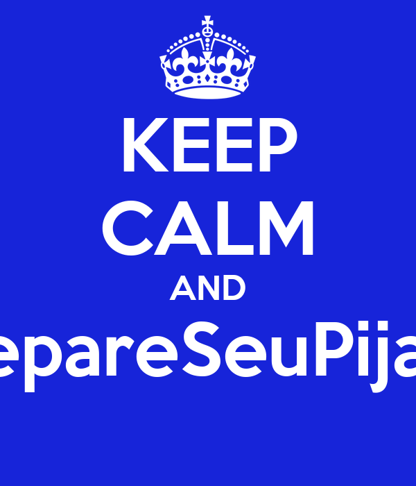 KEEP CALM AND #SepareSeuPijama
