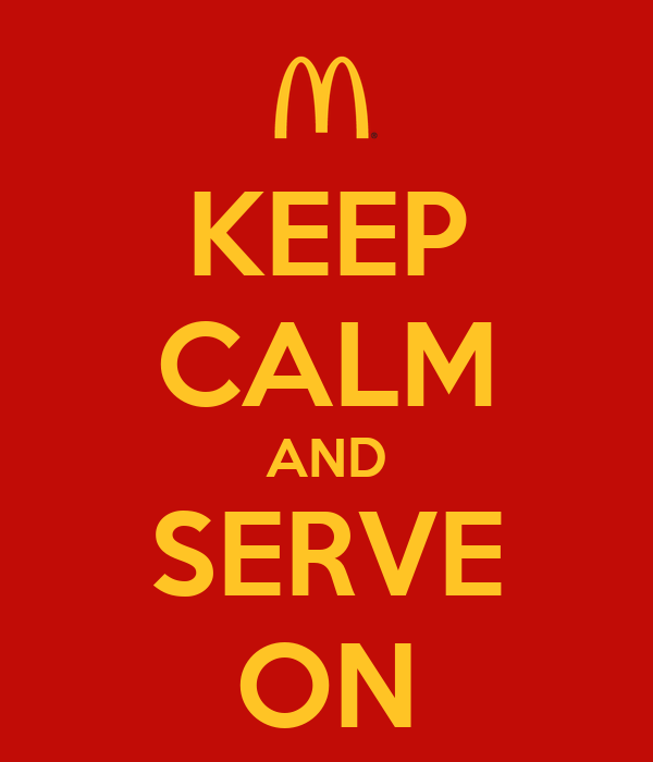 KEEP CALM AND SERVE ON
