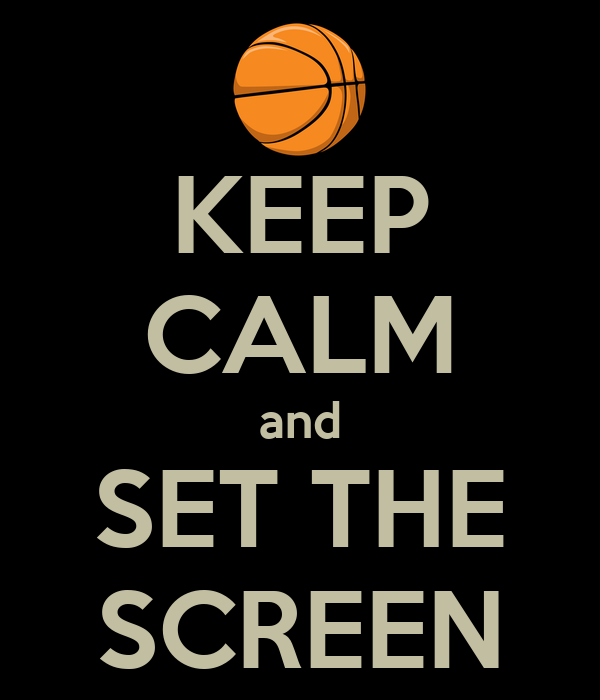 KEEP CALM and SET THE SCREEN