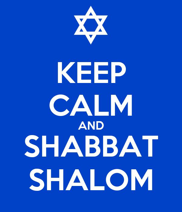 KEEP CALM AND SHABBAT SHALOM