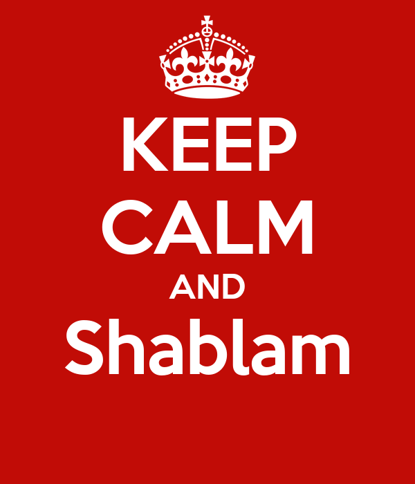 KEEP CALM AND Shablam