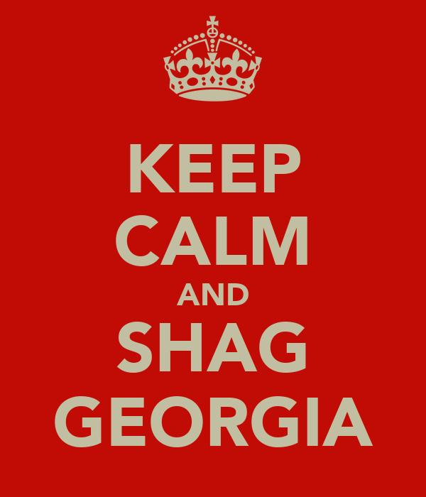 KEEP CALM AND SHAG GEORGIA