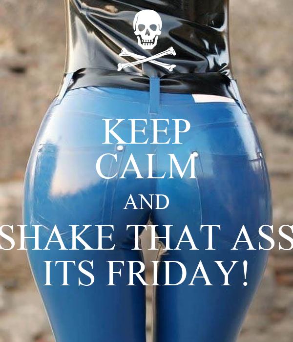 Shake Shake Shake That Ass 97
