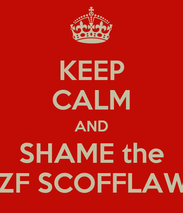 KEEP CALM AND SHAME the YZF SCOFFLAWS