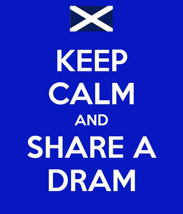 KEEP CALM AND SHARE A DRAM