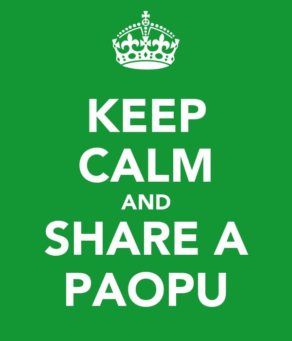 KEEP CALM AND SHARE A PAOPU